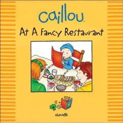 Caillou at a fancy restaurant cover image