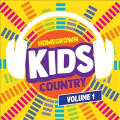 Homegrown kids. Country, Volume 1 cover image