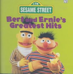 Bert and Ernie's greatest hits cover image