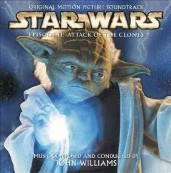 Star wars. Episode II, Attack of the clones original motion picture soundtrack cover image