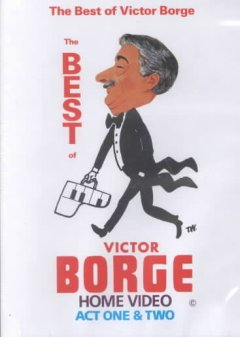 The best of Victor Borge act one & two cover image