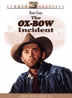 The Ox-Bow incident cover image
