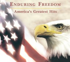 Enduring freedom America's greatest hits cover image