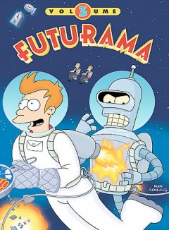 Futurama. Volume 3 cover image