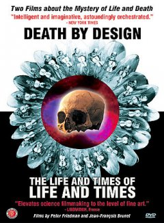 Death by design The life and times of life and time cover image