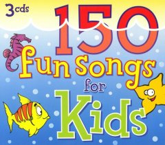 150 fun songs for kids cover image