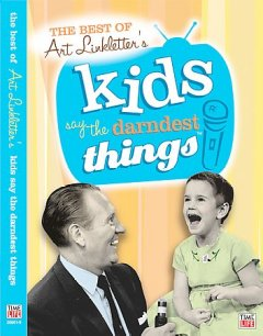 The best of Art Linkletter's kids say the darndest things cover image