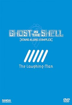 Ghost in the shell stand alone complex. The laughing man cover image
