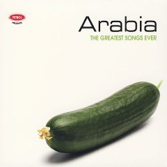 Arabia the greatest songs ever cover image