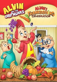 Alvin and the chipmunks. Alvin's Thanksgiving celebration cover image