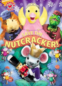 Wonder pets! Save the nutcracker! cover image
