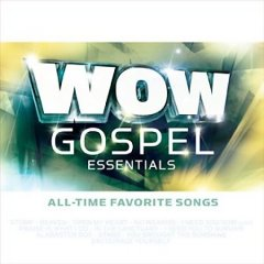 WOW gospel essentials all-time favorite songs cover image