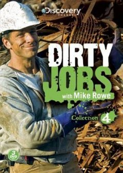 Dirty jobs with Mike Rowe. Season 4 cover image