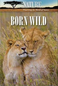 Born wild the first days of life cover image