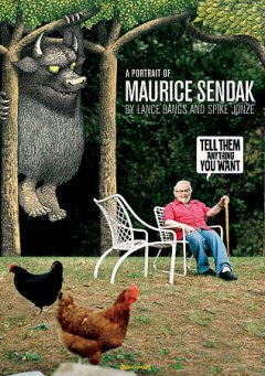 Tell them anything you want a portrait of Maurice Sendak cover image