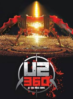 U2 360 degrees at the Rose Bowl cover image