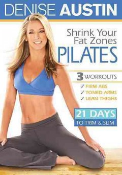 Denise Austin shrink your fat zones pilates cover image