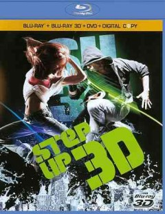 Step up 3 [3D Blu-ray + Blu-ray + DVD combo] cover image