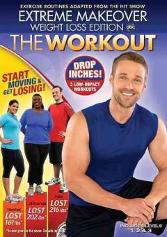 Extreme makeover. Weight loss edition the workout cover image