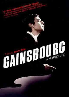 Gainsbourg a heroic life cover image