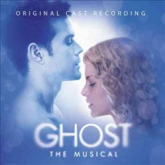 Ghost the musical : original cast recording cover image