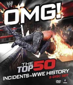 OMG! the top 50 incidents in WWE history cover image