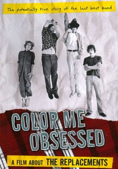 Color me obsessed a film about the Replacements cover image