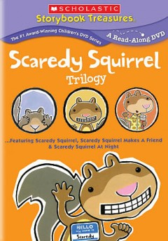 Scaredy Squirrel trilogy cover image