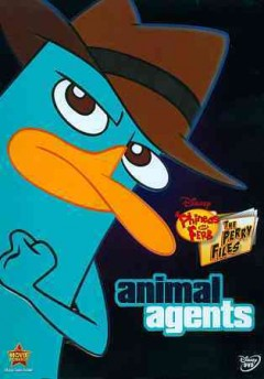 Phineas and Ferb, the Perry files. Animal agents cover image