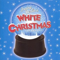 Irving Berlin's White Christmas the musical cover image