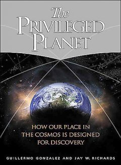 The privileged planet the search for purpose in the universe cover image