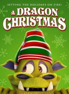 A dragon Christmas setting the holidays on fire! cover image