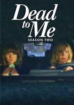Dead to me. Season 2 cover image