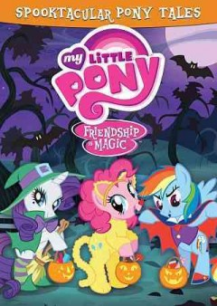 Friendship is magic: spooktacular pony tales cover image