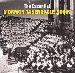 The essential Mormon Tabernacle Choir cover image