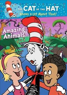 The cat in the hat knows a lot about that!. Amazing animals! cover image