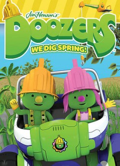 Doozers. We dig spring! cover image