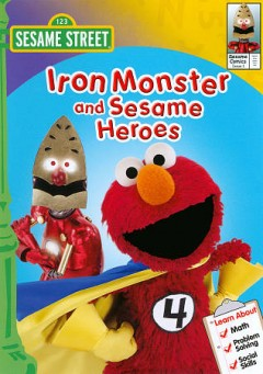 Iron monster and sesame heroes cover image