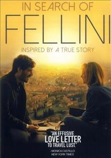 In search  of Fellini based on a true story cover image