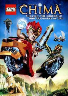 Legends of CHIMA The lion, the crocodile and the power of chi cover image