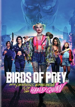 Birds of prey and the fantabulous emancipation of one Harley Quinn cover image