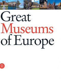 Great museums of Europe : the dream of the universal museum cover image