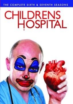 Childrens hospital. Seasons 6 & 7 cover image