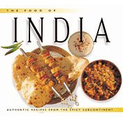 The food of India : authentic recipes from the spicy subcontinent cover image