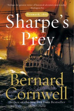 Sharpe's prey : Richard Sharpe and the Expedition to Denmark, 1807 cover image