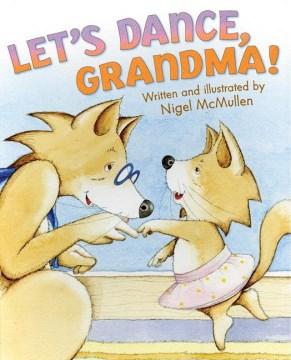 Let's dance, grandma! cover image