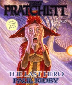 The last hero : a Discworld fable cover image