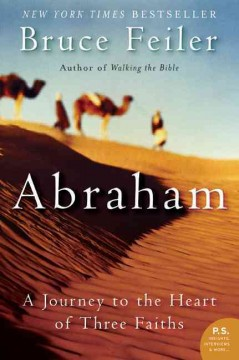 Abraham : a journey to the heart of three faiths cover image