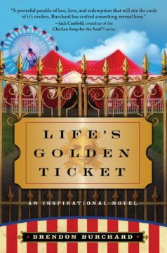 Life's golden ticket : an inspirational novel cover image