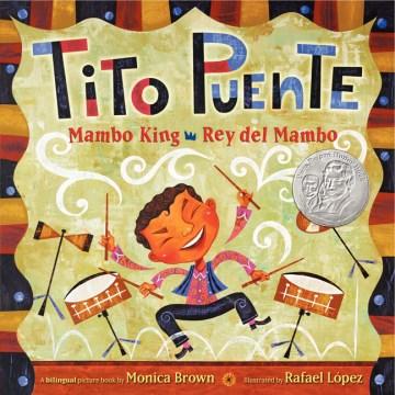 Tito Puente, Mambo King = Tito Puente, Rey del Mambo cover image